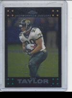 2007 Topps Chrome Fred Taylor