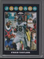 2008 Topps Chrome Fred Taylor