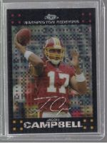 2007 Topps Chrome Jason Campbell